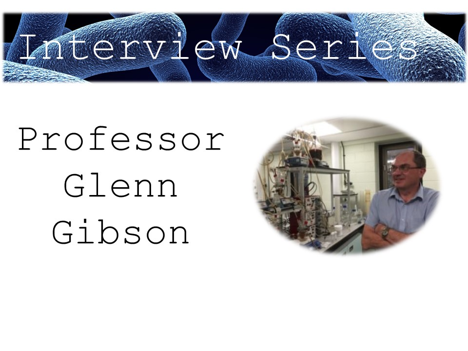 Our Interview with Professor Glenn Gibson